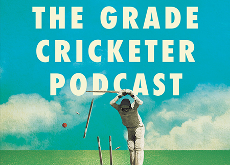 THE GRADE CRICKETER PODCAST: LIVE